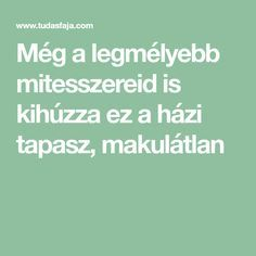 Még a legmélyebb mitesszereid is kihúzza ez a házi tapasz, makulátlan Beauty Hacks, Hair Beauty, Medical, Health, Makeup, Glow, Anna, Diet, Losing Weight Tips