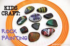 Kids Craft: Rock Painting - Happiness is Homemade