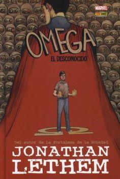 Omega : el desconocido / [argumento/guión: Jonathan Lethem con Karl Rusnak ; dibujo, Farel Dalrymple ; Santiago García, traducción]