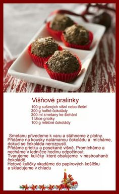 Višňové pralinky Desert Recipes, Christmas Baking, Sweet Recipes, Vegetarian Recipes, Deserts, Muffin, Low Carb, Favorite Recipes, Treats