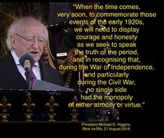 Quote from the President's speech at Béal na Blá.