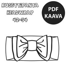 PDF Rusettipanta ja headwrap Diy Hat, Sewing Patterns, Sewing Ideas, Head Wraps, Pdf, How To Make, Clothes, Fashion, Outfits