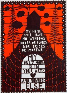 My only home is in your arms and nowhere else - Rob Ryan Rob Ryan, Paper Art, Paper Crafts, Beautiful Notes, Cardboard Art, Word Pictures, Light Project, Book Cover Design, Paper Cutting