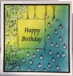 Life's too short for working: PanPastel Happy Birthday Inspiration using Designs by Ryn: Leafy Branch, Raindrop Set and Trickling Water 2 stamps