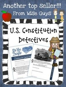 Making US History Fun in the Classroom - Wise Guys – US Constitution Detectives