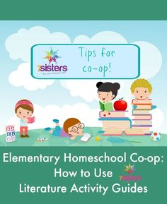 Elementary Homeschool Co-op: How to Use Literature Activity Guides 7SistersHomeschool.com How to use 7Sisters Elementary Literature Activity Guides for fun education in co-op.