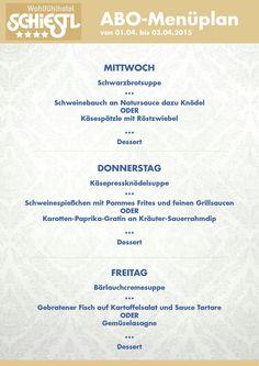 Das Abo-Menü für Mittwoch - Freitag (01. - 04. April 2015) im WohlfühlHotel Schiestl. Damit wünscht auch die Schiestl Küche frohe Ostern!!