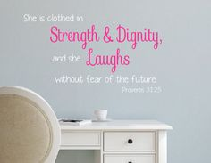 Wall Decal- Strength and Dignity- Proverbs 31 25-  Vinyl Wall Decal-Wall Quotes- Bible Verse Quotes- by landbgraphics on Etsy