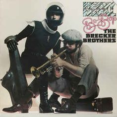 The Brecker Brothers - Heavy Metal Be-Bop at Discogs