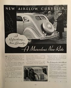 """""""A Refreshing New Beauty, A Marvelous New Ride,"""" 1934 Chrysler Airflow Ad Chrysler Airflow, Chrysler 300, Old Advertisements, Advertising, Car Holster, Chrysler Valiant, Look Body, Dodge Models, Aircraft Pictures"""