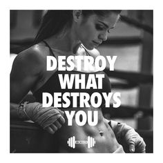 DESTROY WHAT DESTROYS YOU #gymtime #gymquotes #gymmotivation #fitness