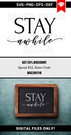Stay awhile svg file wall art svg modern art svg stay awhile sign svg quotes svg home decor svg livingroom decor cricut dxf eps png Stencil png dxf eps Family Wall, Home Decor Quotes, Diy Home Decor, Cricut, Art Mural, Wall Art, Stay Awhile Sign, Living Colors, Diy Cutting Board