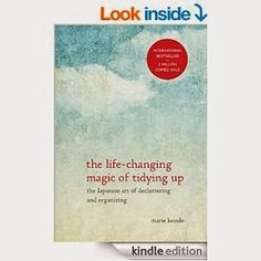 """Pleasant View Schoolhouse: The Life-Changing Magic of Tidying Up Ask: """"Does this give me joy?"""""""