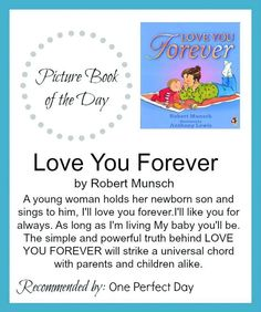 I Love You Forever by Robert Munsch