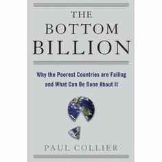 The Bottom Billion - Paul Collier