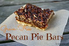 {Holiday Recipe} Grain-Free Pecan Pie Bars
