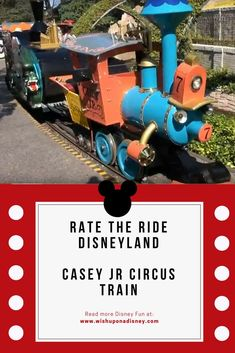 Circus Train - Wish Upon a Disney Disneyland Resort California, Disney Fun Facts, Circus Train, Disney Tickets, Disney Rides, Disney Hotels, Wish, Jr