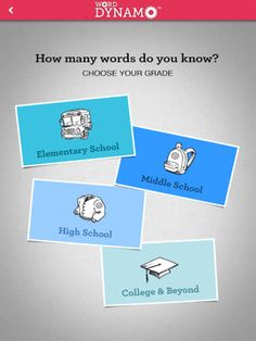 Word Dynamo by Dictionary.com - Word Games + Study Help ($4.99)    - Improve your vocabulary with exciting games  - Get your Word Score & then play word games to earn more points  - match, flashcards or listen   - Create your own games, word lists & flashcard decks   - Browse the extensive Dictionary.com library of word lists — over 100k!  - Select any subject or topic to play/learn, including test prep: SAT, GRE, ACT, etc.   - Track your progress and games on your personalized dashboard