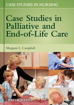 Case studie in palliative and end-of-life care -  Campbell, Margareth (redacteur) -  plaats 603.2 # Stervensbegeleiding