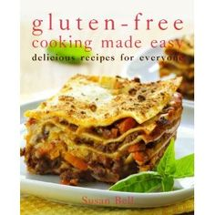 Gluten-free Cooking Made Easy. No more preparing two separate meals at dinnertime - one for family members with celiac disease and one for those without it. With Susan Bell's kitchen-tested recipes, you can serve meals your entire family will love. In this book, you'll find delicious breakfasts, breads and muffins, main dishes, soups and salads, side dishes, desserts, drinks, and even home-canning recipes.