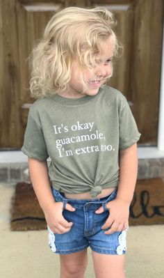 Its Okay Guacamole Im Extra Too Toddler Youth Tee Extra shirt Funny Popular Kids Graphic T-Sh - Funny Kids Shirts - Ideas of Funny Kids Shirts - Funny Kids Shirts, Mom Shirts, Cute Shirts, Shirts For Girls, Vinyl Shirts, Kids Outfits, Toddler Outfits, Kids Fashion, Toddler Fashion