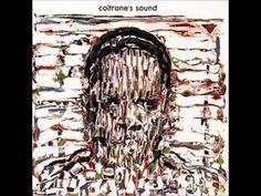 John Coltrane Coltrane's Sound (Full Album)