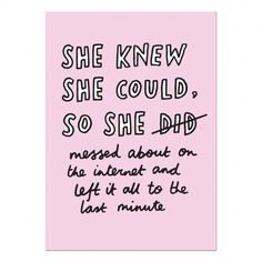 She Knew She Could So She… A5 Print | Veronica Dearly Illustration