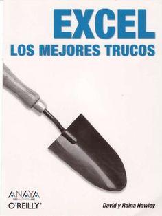 "Cover of ""Excel Trucos"" Microsoft Excel, Microsoft Office, Excel Hacks, Y Words, School Hacks, Study Tips, Autocad, Make It Simple, Knowledge"