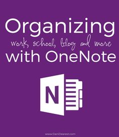 My Desk: Organizing with OneNote
