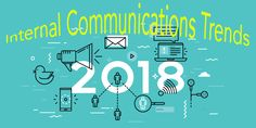 What's on the horizon for internal communications trends 2018? What key trends do you need to address in your review of internal communications? Here's our take on the big issues for 2018.