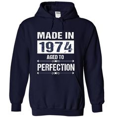 MADE IN 1974 AGED TO PERFECTION T-Shirts, Hoodies. Check Price Now ==► https://www.sunfrog.com/No-Category/MADE-IN-1974-AGED-TO-PERFECTION-3874-NavyBlue-29622573-Hoodie.html?id=41382
