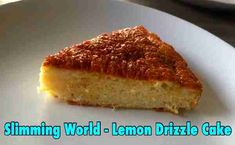 EASY Slimming World – Lemon Drizzle Cake (8 syns the whole cake)!!