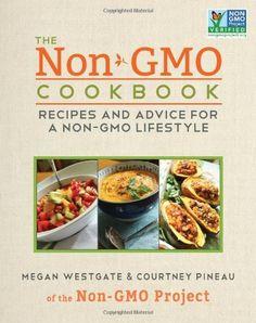 The Non-GMO Cookbook: Recipes and Advice for a Non-GMO Lifestyle, http://www.amazon.com/dp/1626360847/ref=cm_sw_r_pi_awd_23.osb10BHEEB