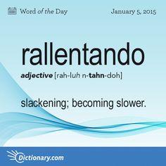 rallentando \ rah-luhn-TAHN-doh; It. rahl-len-TAHN-daw \ , adjective; 1. slackening; becoming slower (used as a musical direction).