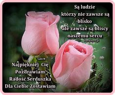 Pozdrawiam .. Radość Serduszka Zostawiam Beautiful Love Pictures, Good Morning Quotes, Humor, Rose, Asia, Birthday, Photography, Happy Mothers Day, One Day