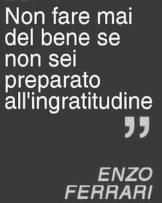 Italian Phrases, Italian Quotes, Best Quotes, Life Quotes, Positive Mindset, Some Words, Sentences, Quotations, Inspirational Quotes