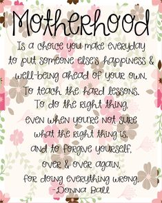 Motherhood FREE PRINTABLE quote, Mother's Day printables, Mother's Day hand outs, mothers days patience quote