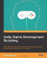 Free Book - Unity Game Development Scripting (Computers & Technology, Programming & App Development, Game Programming)