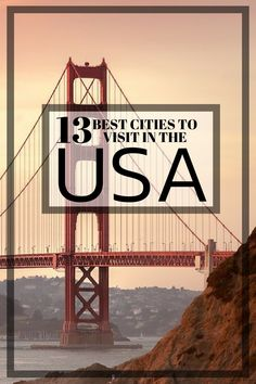 13 Best Cities to Visit in the USA. The beauty of visiting the USA is that it offers something for every interest, taste and desire. With abundant nature, dramatic landscapes, sprawling cities, quaint towns and everything in between you'll not be disappointed. Click to read about the best cities to visit in the USA. #Travel #USA #Guide #Tips #Cities