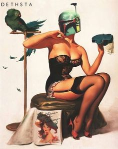 Chick Fett---- WHAT?!!!??? combing two of my loves ...star wars and pin up girls!!!! awesome!!!! happy birthday to me!!!!