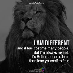 I Am Different - Quotes Wisdom Quotes, True Quotes, Great Quotes, Quotes To Live By, Being Real Quotes, I Am Happy Quotes, 2pac Quotes, King Quotes, My Life Quotes