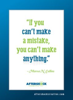 #Marva N. Collins #quotes #Mistake