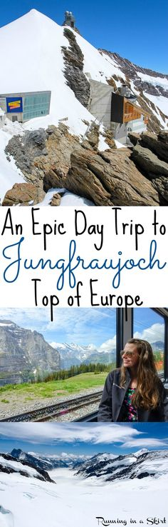 Guide: An Epic Day Trip to Jungfraujoch, the Top of Europe. A must-see sight in Switzerland where you take a train to the highest station at over 11,000 feet. One of the coolest places in the world... with year round snow, glaciers, white mountains, an ice palace and chocolate shop. This is one of the best bucket list destinations and trips in the world! / Running in a Skirt