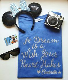 A Dream Is A Wish Your Heart Makes - Disney Quote Tee - Cinderella T-Shirt - Great for Disneyland or Walt Disney World Vacation. Disney T-Shirt - Disney Outfit