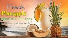 17 fresh pineapple smoothie recipes for thirsty dealt and health is an article with many recipes to make pineapple smoothie. Burn Stomach Fat, Stomach Acid, Vascular Dementia Stages, Foods That Cause Heartburn, Home Remedies For Uti, Pineapple Smoothie Recipes, Acid Reflux Treatment, White Blood Cell Count, Fibroid Uterus