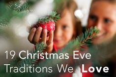 19 Christmas Eve Traditions We Love | Parenting.com