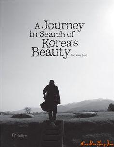 A Journey in Search of Korea's Beauty - Bae Yong Joon