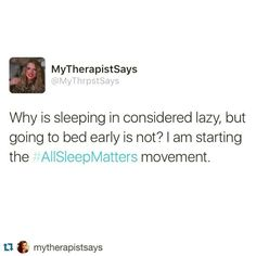Totally agree..who cares what time it is, sleep is important and very well needed...ily sleep:)