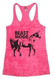 Beast Mode Workout T     Beast Mode Workout Tank  #fitness   #crossfit   #workout   #unicorns   #fit   #gym