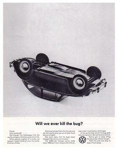Kill the bug - Volkswagen - Bill Bernbach #ad #print